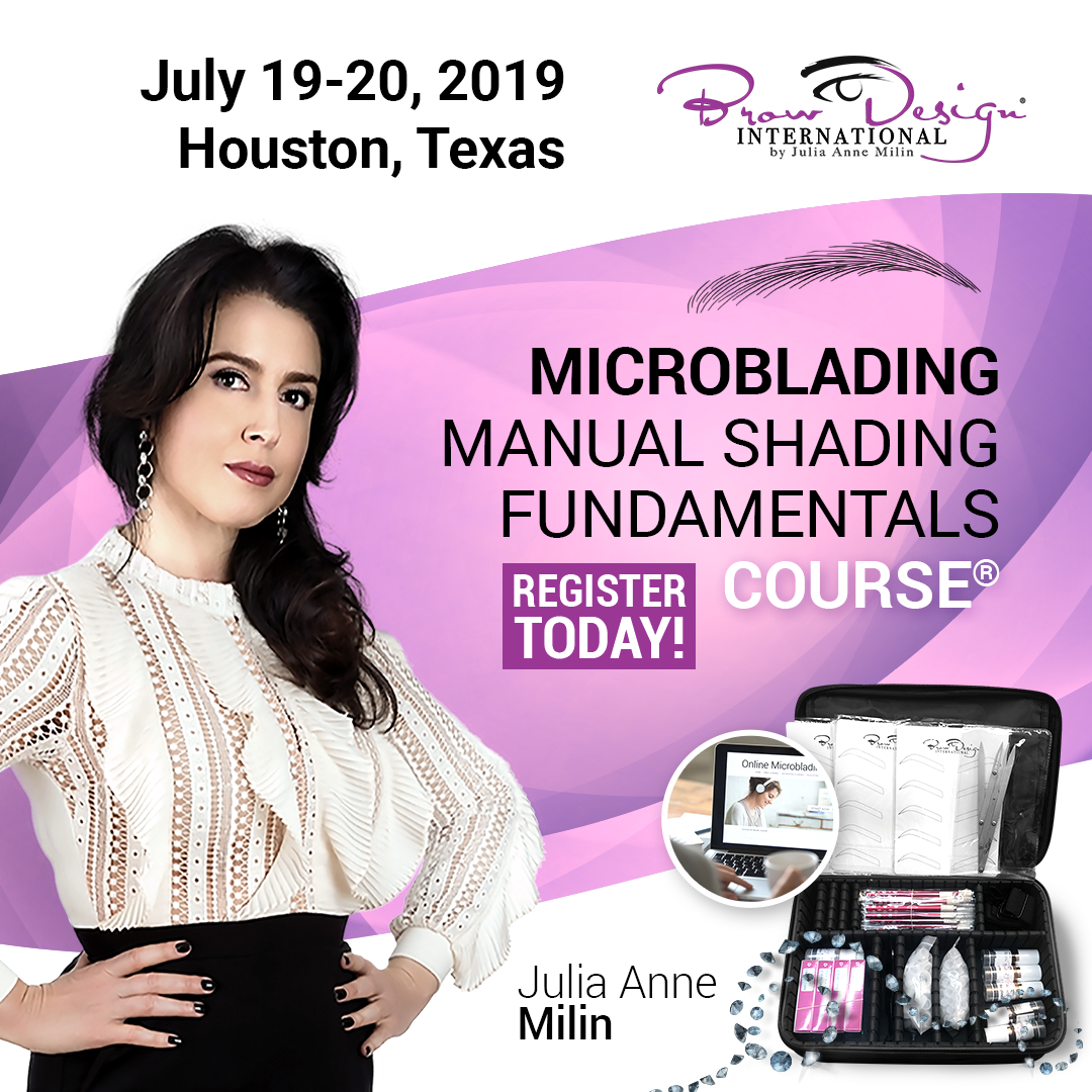 Brow Design® Microblading Fundamentals Course® Houston July