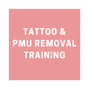Tattoo and PMU REMOVAL Training